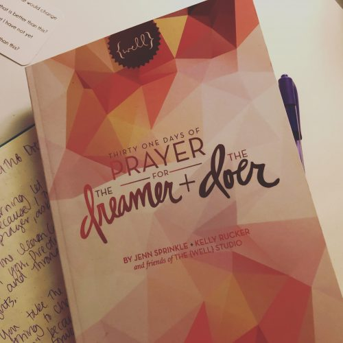 Thirty One Days of Prayer for the Dreamer and the Doer