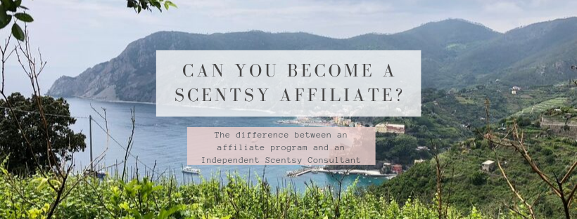 Scentsy - an Affiliate or a Consultant